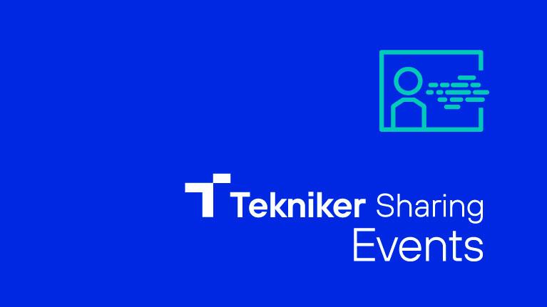 Tekniker Sharing Events, Tekniker, webinar, I+D+i