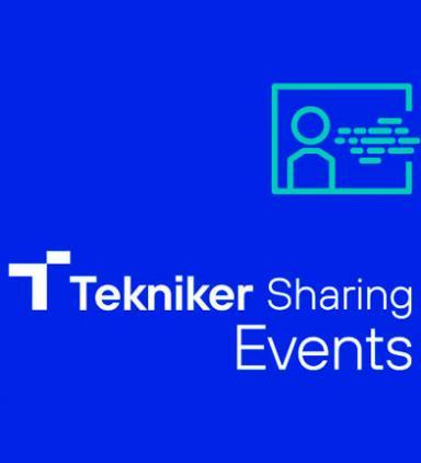 Tekniker pone en marcha Tekniker Sharing Events